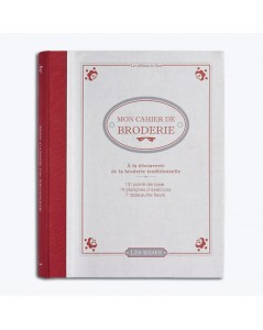 Mon cahier de broderie. Book by Les Editions de Saxe. Discovering the traditional embroidery. CAHI001
