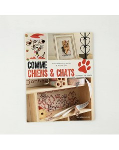 Book Like cats and dogs by cross stitch. Motives o of cats and dogs to embroider. Editions de saxe 2016